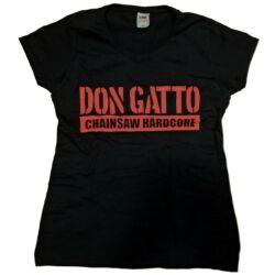 Don Gatto Chainsaw Hardcore csajpóló / girlie