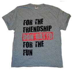 Don Gatto For The Friendship For The Fun póló / t-shirt