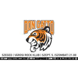 Don Gatto koncertjegy | Szeged | Városi Rock Klub | szeptember 5. (szombat) 21:00