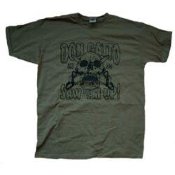 Don Gatto Saw 'em up! póló / t-shirt, oliva
