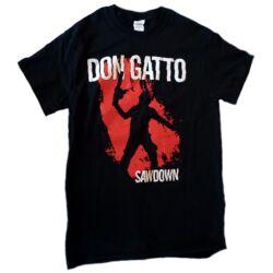 Don Gatto Sawdown póló / t-shirt