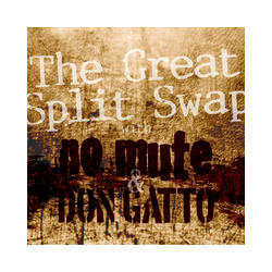 Don Gatto / No Mute: The Great Split Swap EP (2012)